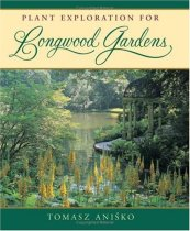 Plant Exploration for Longwood Gardens