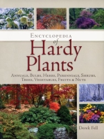 Encyclopedia of Hardy Plants: Annuals, Bulbs, Herbs, Perennials, Shrubs, Trees, Vegetables, Fruits