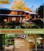 Natural Remodeling for the Not-So-Green House