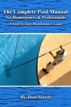 The Complete Pool Manual for Homeowners and Professionals: A Step-by-Step Maintenance Guide