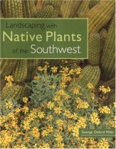 Landscaping with Native Plants of the Southwest