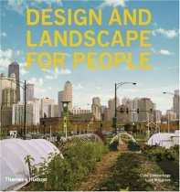 Design and Landscape for People: New Approaches to Renewal