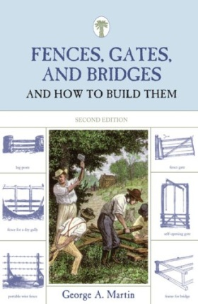 Fences, Gates, and Bridges: And How to Build Them