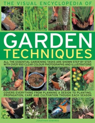 The Visual Encyclopedia of Garden Techniques